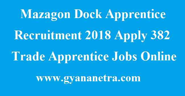 Mazagon Dock Apprentice Recruitment