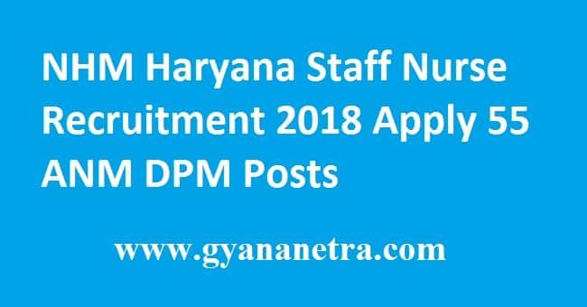 NHM Haryana Staff Nurse Recruitment 2018