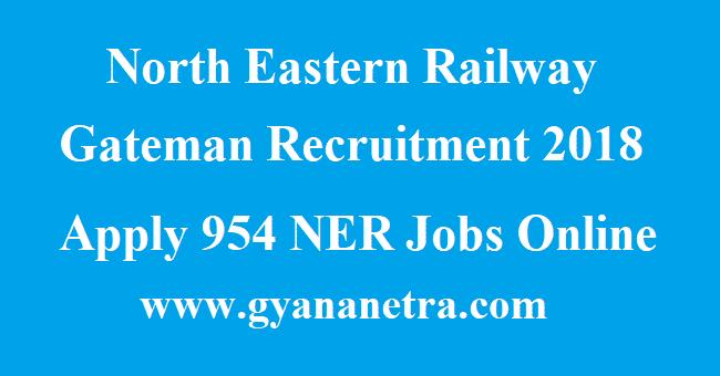 North Eastern Railway Gateman Recruitment