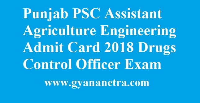 Punjab PSC Assistant Agriculture Engineering Admit Card