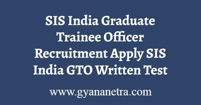 SIS India Graduate Trainee Officer Recruitment