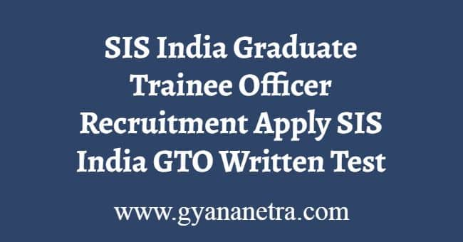 SIS India Graduate Trainee Officer Recruitment