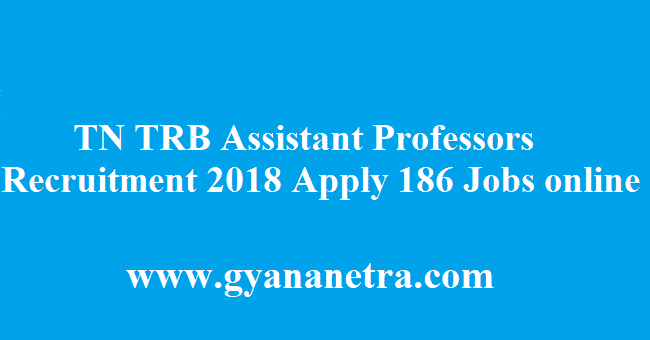 TN TRB Assistant Professors Recruitment 2018
