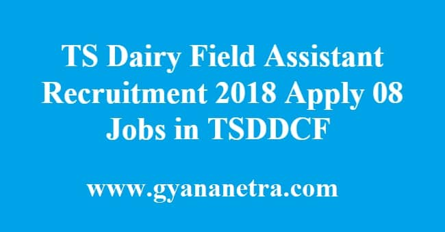 TS Dairy Field Assistant Recruitment