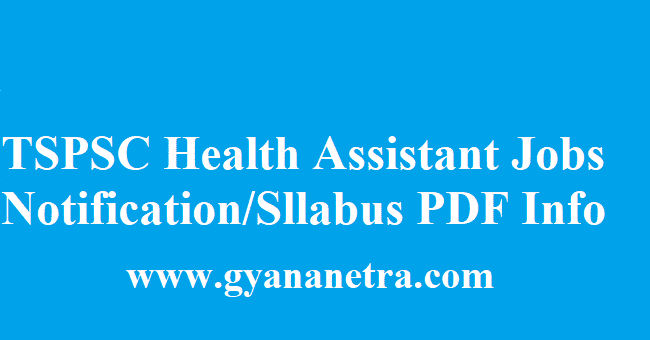 TSPSC Health Assistant Recruitment 2018