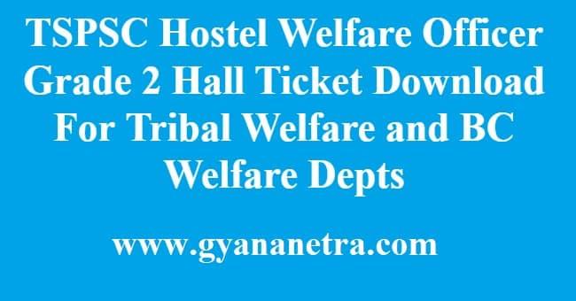 TSPSC Hostel Welfare Officer Grade 2 Hall Ticket
