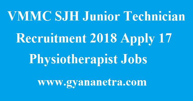 VMMC SJH Junior Technician Recruitment