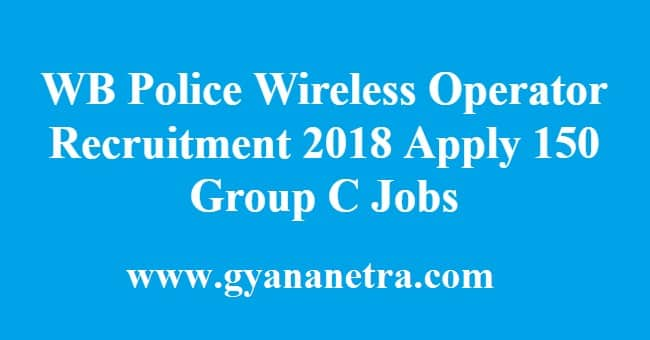 WB Police Wireless Operator Recruitment