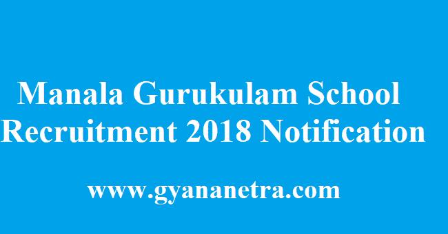 Manala Gurukulam School Recruitment 2018