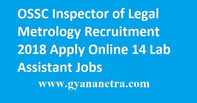 OSSC Inspector of Legal Metrology Recruitment 2018