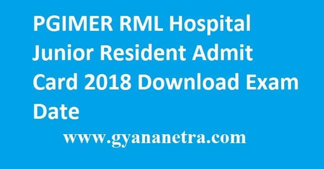 PGIMER RML Hospital Junior Resident Admit Card 2018