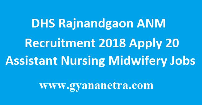 DHS Rajnandgaon ANM Recruitment