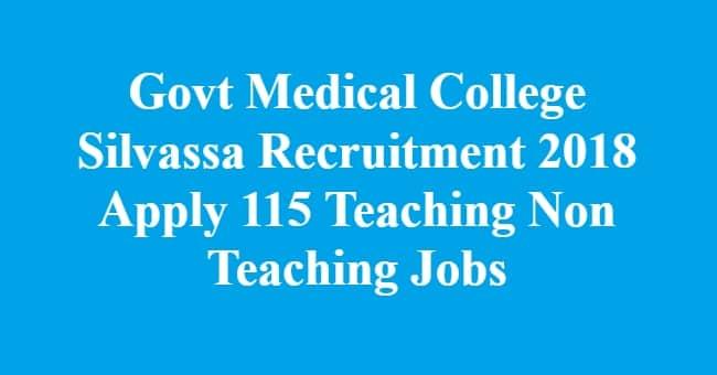 Govt Medical College Silvassa Recruitment