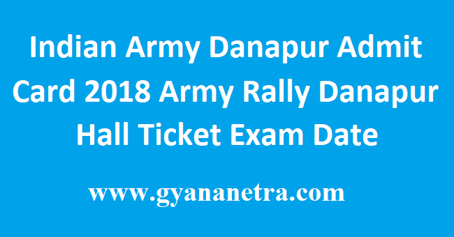 Indian Army Danapur Admit Card