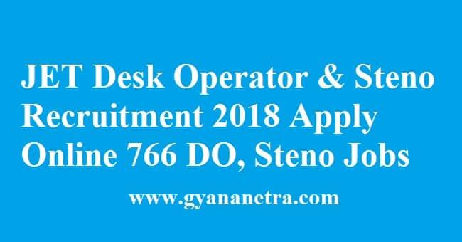 JET Desk Operator & Steno Recruitment