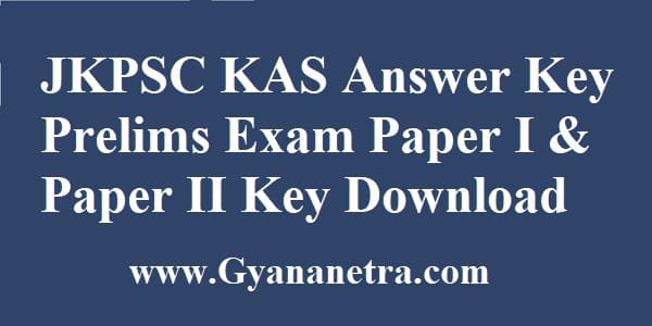 JKPSC KAS Answer Key Prelims Exam Paper I & Paper II