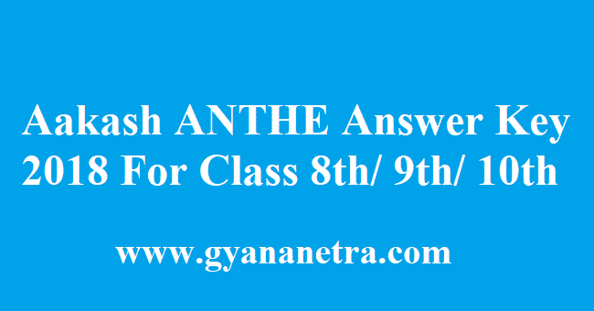 Aakash ANTHE Answer Key 2018