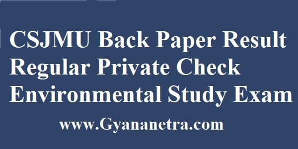 CSJMU Back Paper Result Regular