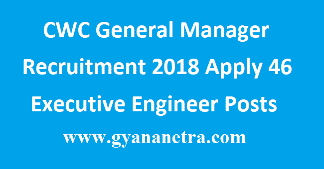 CWC General Manager Recruitment