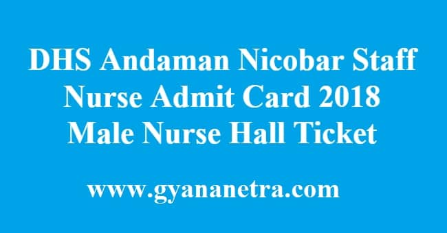 DHS Andaman Nicobar Staff Nurse Admit Card