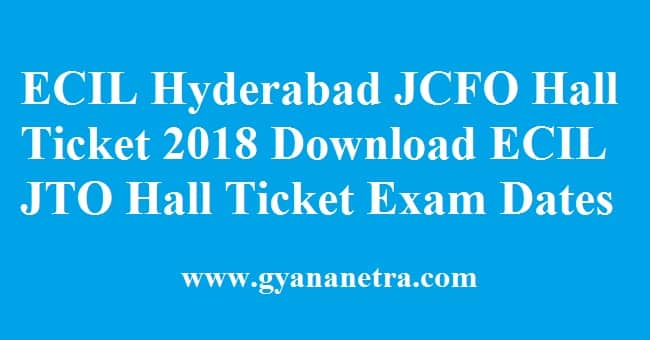 ECIL Hyderabad JCFO Hall Ticket