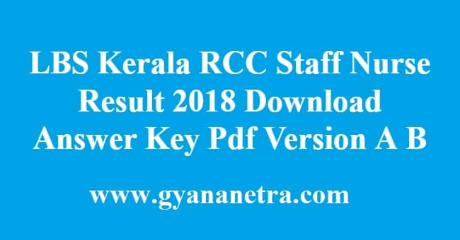 LBS Kerala RCC Staff Nurse Result 2018