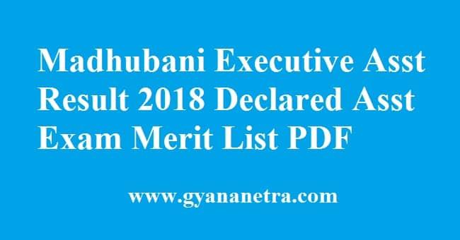 Madhubani Executive Assistant Result