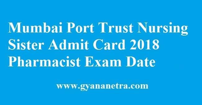 Mumbai Port Trust Nursing Sister Exam Admit Card