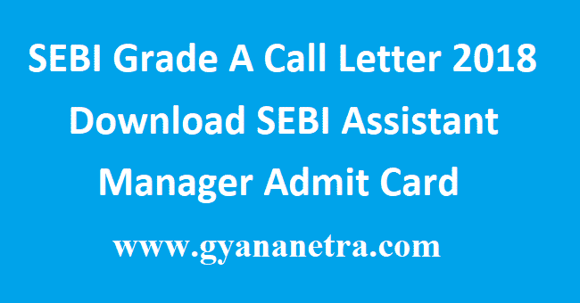 SEBI Grade A Call Letter