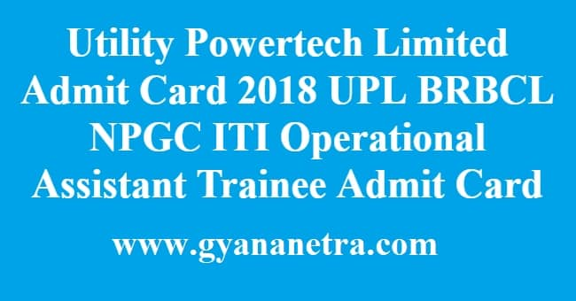 Utility Powertech Limited Admit Card