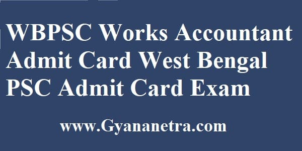 WBPSC Works Accountant Admit Card Download