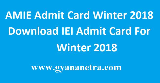 AMIE Admit Card Winter 2018