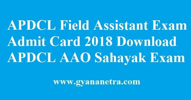 APDCL Field Assistant Exam Admit Card