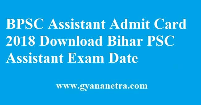BPSC Assistant Admit Card