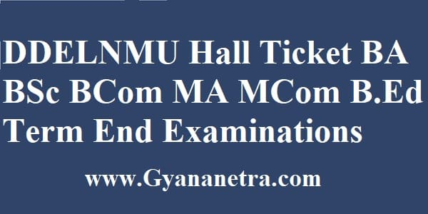 DDELNMU Hall Ticket TEE Exam Dates