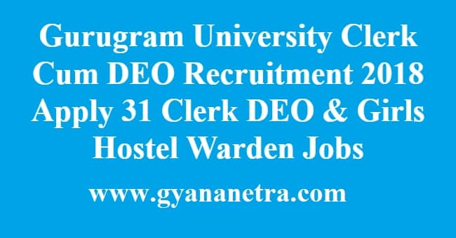 Gurugram University Clerk Cum DEO Recruitment