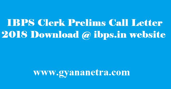 IBPS Clerk Prelims Call Letter 2018