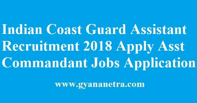 Indian Coast Guard Assistant Recruitment