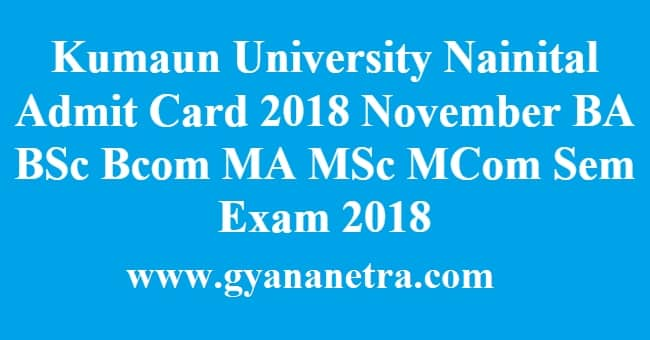 Kumaun University Nainital Admit Card