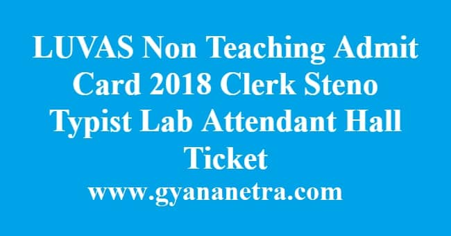 LUVAS Non Teaching Admit Card