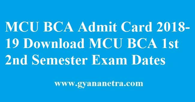 MCU BCA Admit Card