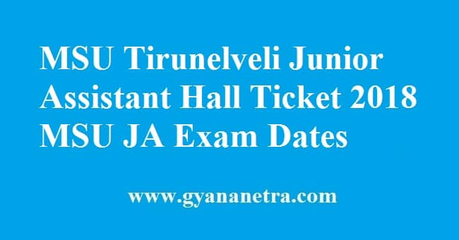 MSU Tirunelveli Junior Assistant Hall Ticket