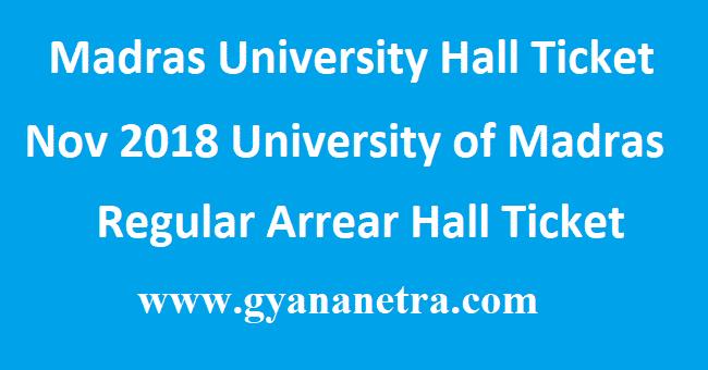 Madras University Hall Ticket Nov