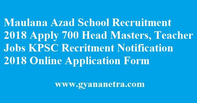 Maulana Azad School Recruitment