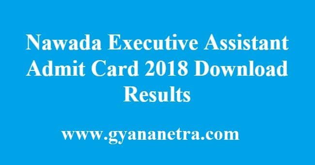 Nawada Executive Assistant Admit Card Results
