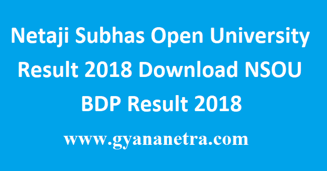 Netaji Subhas Open University Result 2018