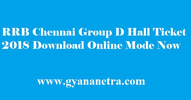 RRB Chennai Group D Hall Ticket 2018