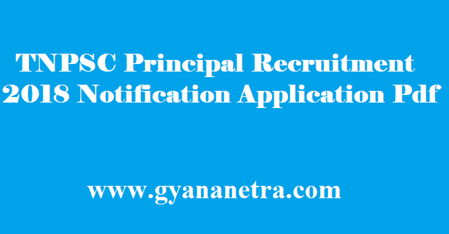 TNPSC Principal Recruitment 2018