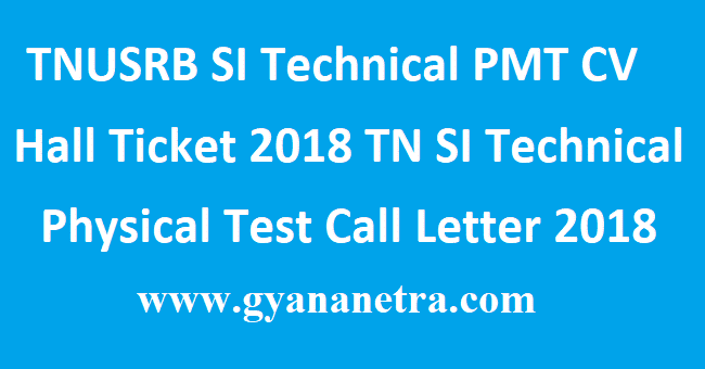 TNUSRB SI Technical PMT CV Hall Ticket 2018