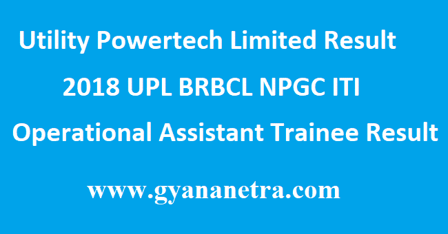Utility Powertech Limited Result 2018